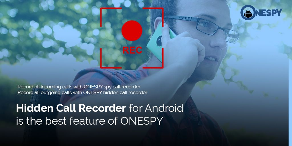 ONESPY spy app for Android has come up with this new feature
