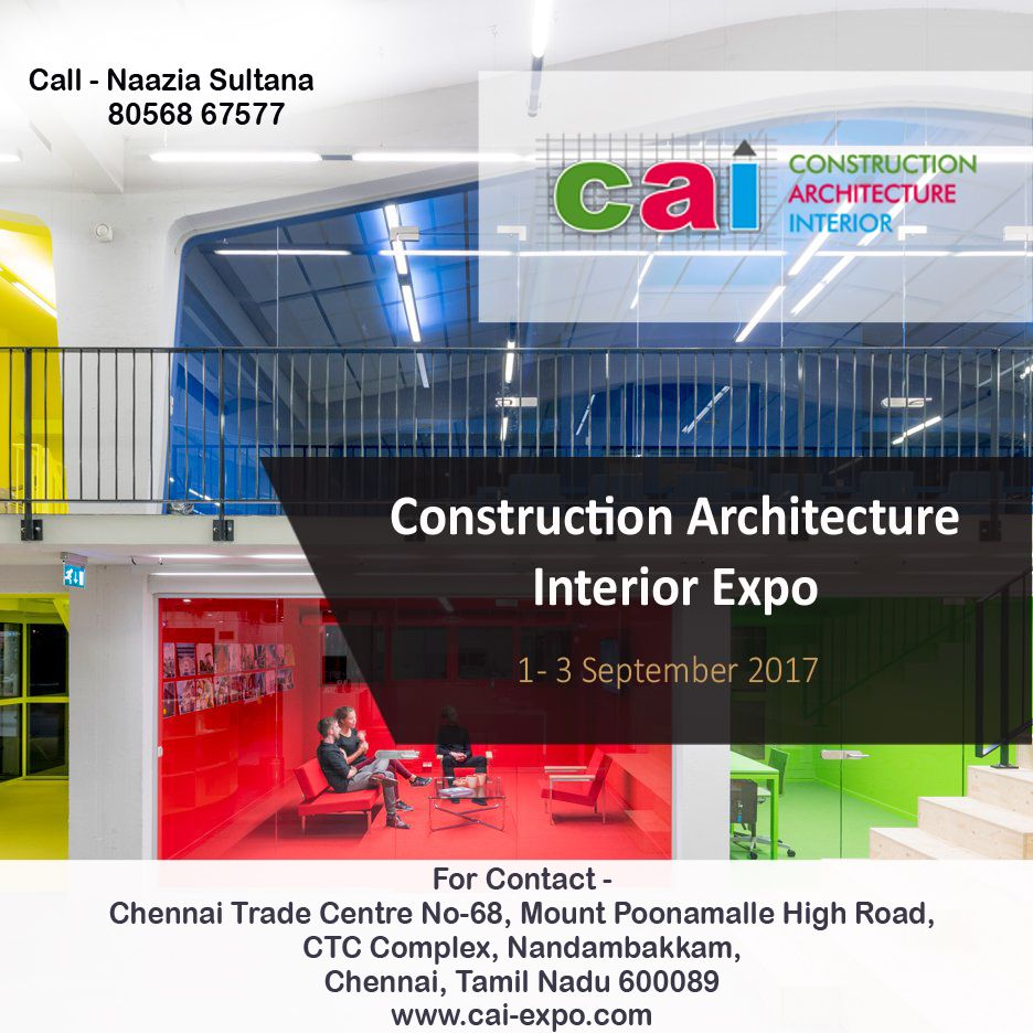CONSTRUCTION ARCHITECTURE INTERIOR DESIGN EVENTS EXHIBITION 2017 CAI
