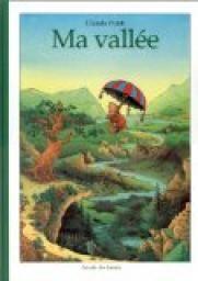 Ma vall�e - Claude Ponti - Babelio