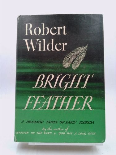 Bright Feather (Robert Wilder) | New and Used Books from Thrift Books