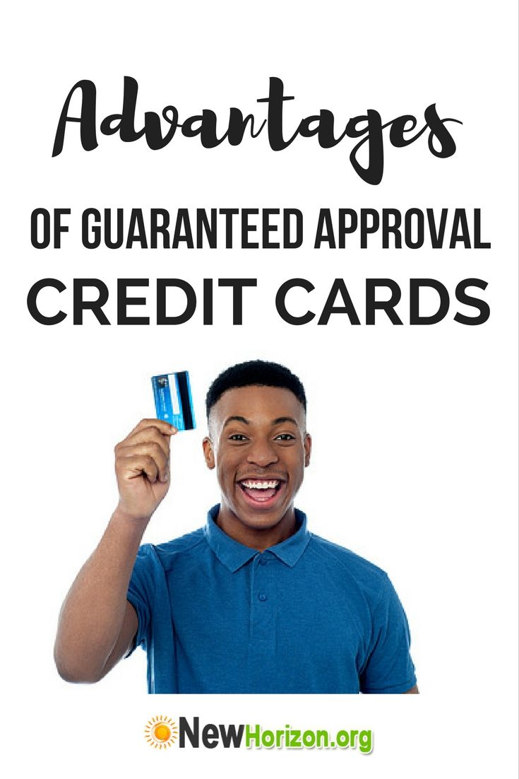 Advantages guaranteed approval credit cards budgeting