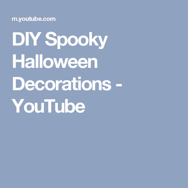diy spooky halloween decorations youtube