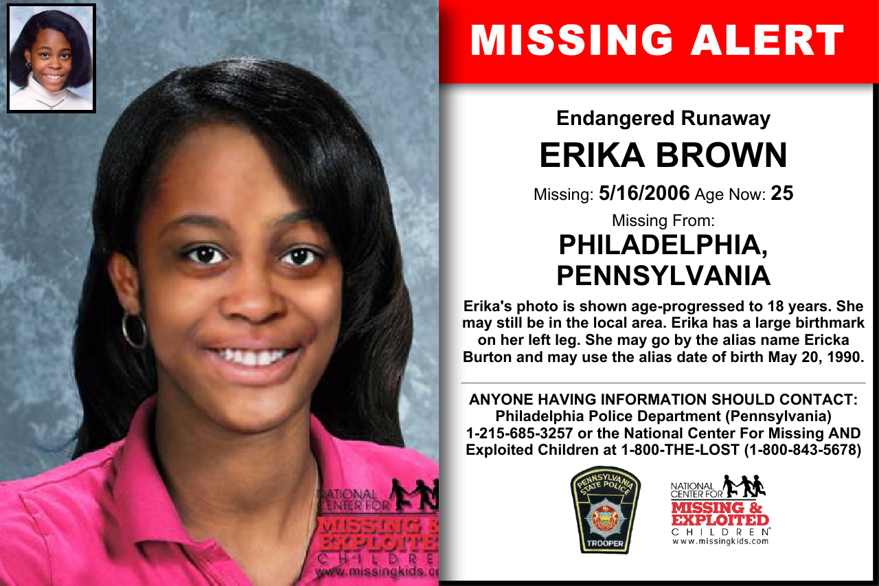 Erika Brown Age Now 25 Missing 05 16 2006 Missing From Philadelphia Pa Anyone Having Information Should Contact P Word Find Have You Seen How To Remove