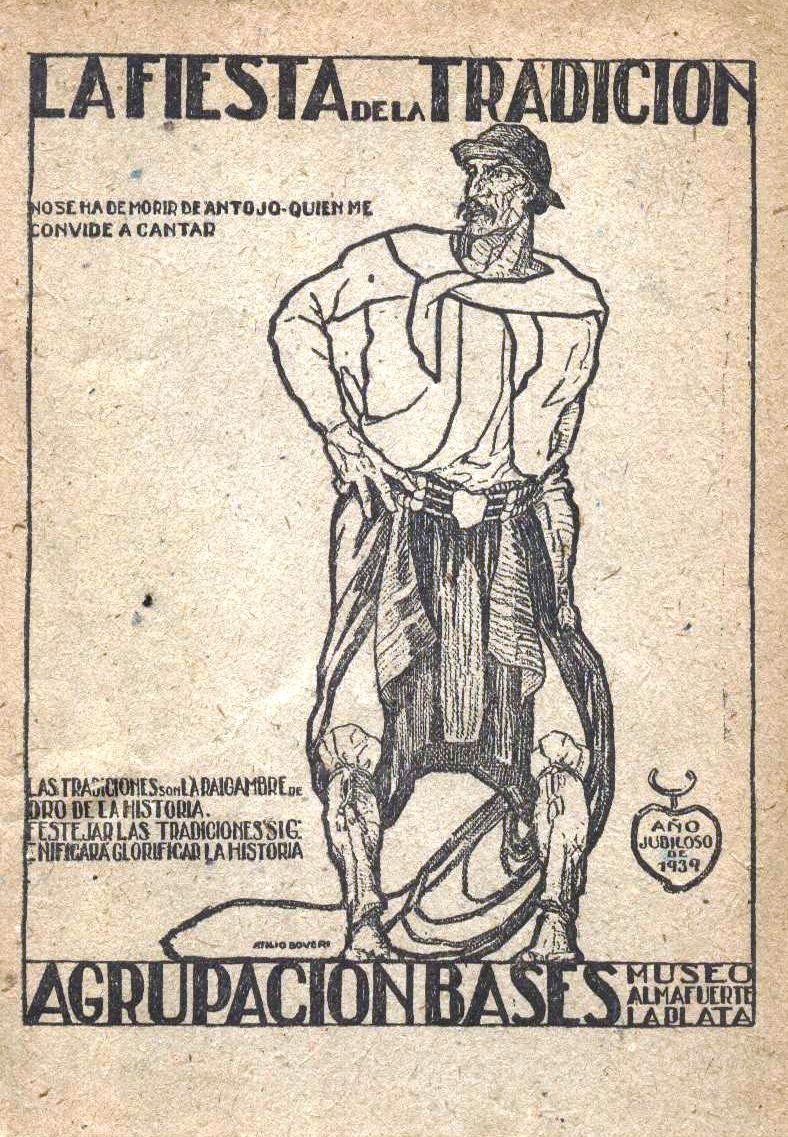 1° Fiesta de la Tradición. En 1939 se promociona en La Plata y en San Antonio de Areco, una celebración en homenaje al nacimiento de José Hernandez. Este encuentro de paisanos es considerada la primera fiesta de la tradición y este, su primer afiche publicitario.