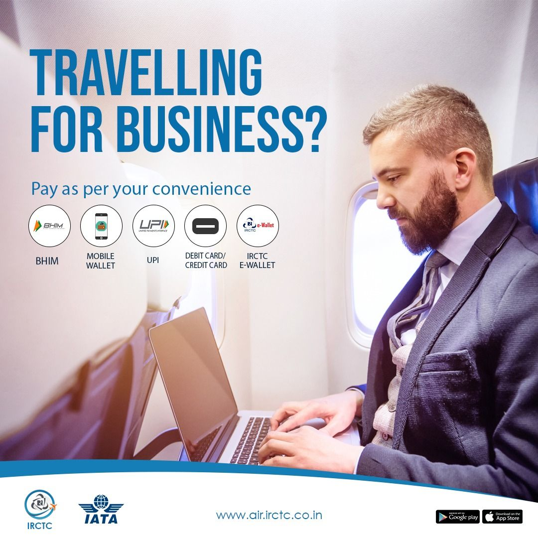 For Hassle Free Business Travel Irctcair Lets You Pay For Your