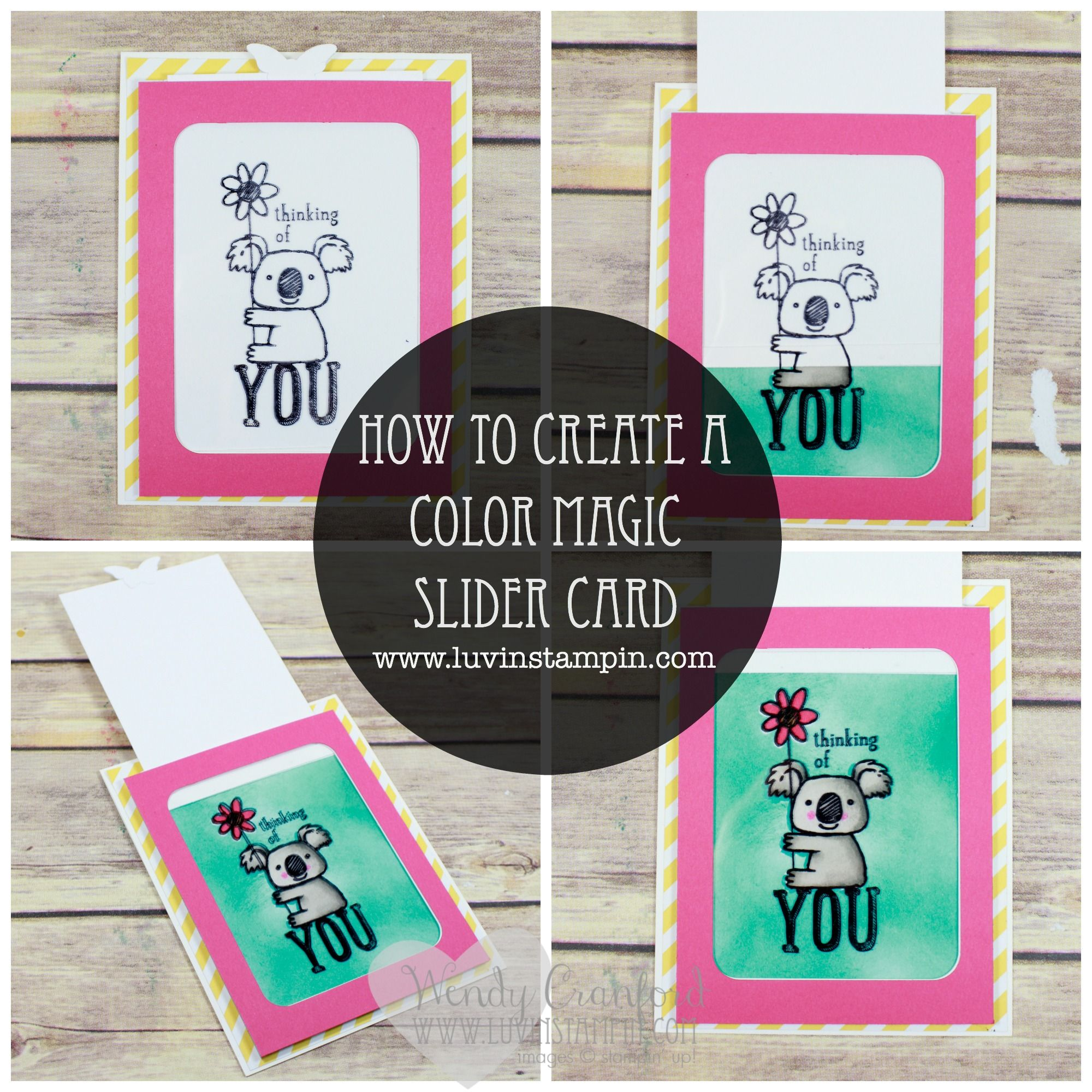 Color Magic Slider Card Using Stampin Up Products Wendy Cranford Www Luvinstampin Com Slider Cards Magic Cards Card Tutorial
