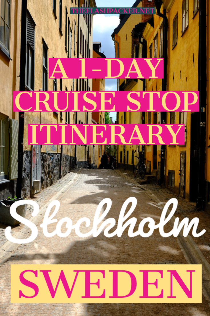 The Perfect Cruise Stop in Stockholm, Sweden