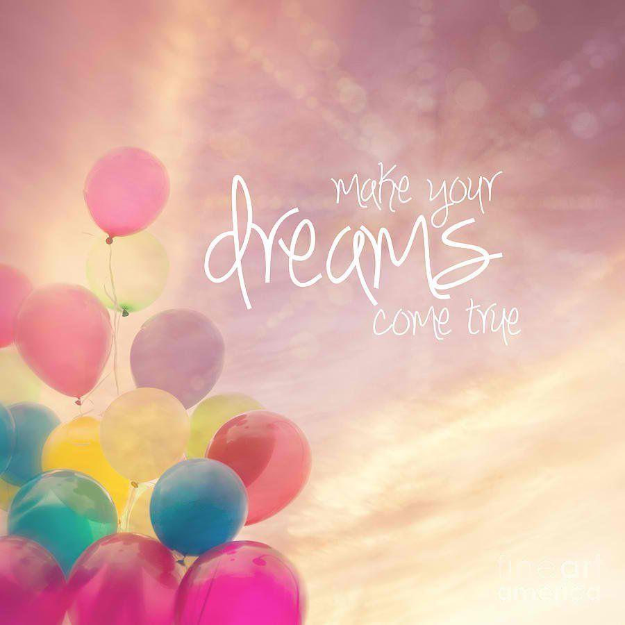Make your dreams come true | Life quotes | Sprüche, Englische