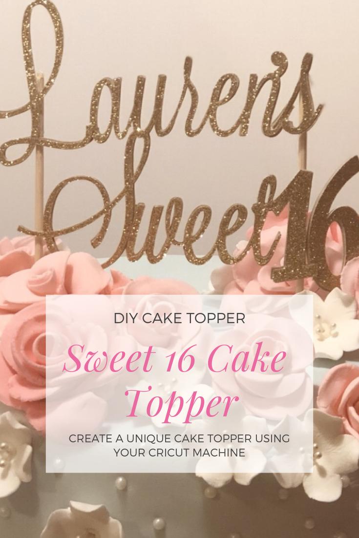 Diy Cake Topper With Cricut Diy Cake Topper Diy Cake Topper