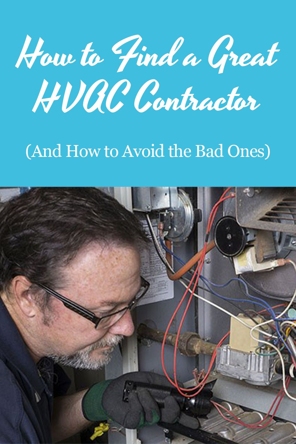 Wondering how to find a great HVAC contractor? We break it
