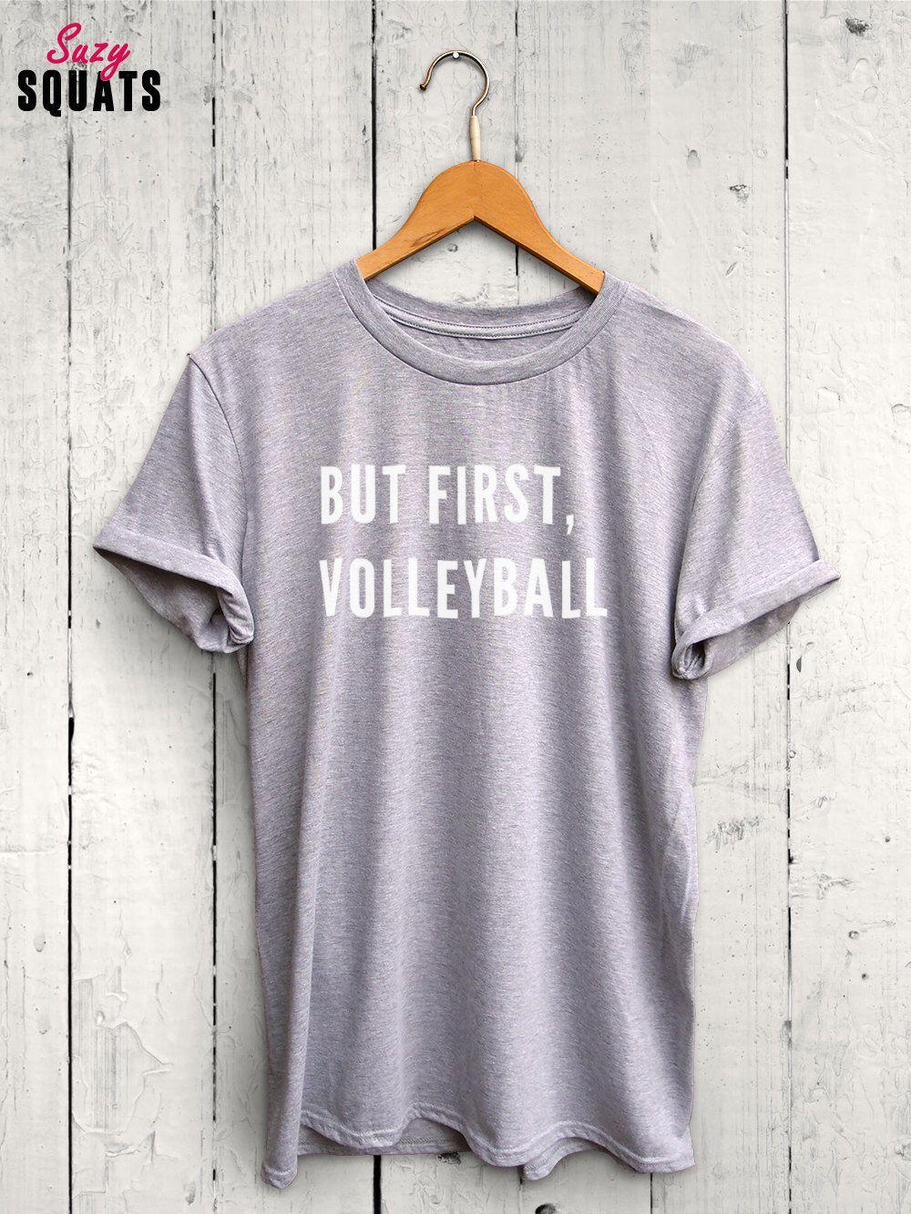 But First Volleyball Shirt Volleyball T Shirt Funny Volleyball Shirt Volleyball Tank Top Vol Womens Workout Shirts Funny Volleyball Shirts Funny Gym Shirts