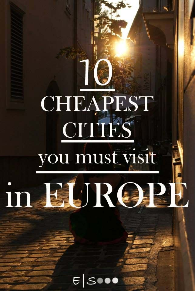 10 Cheapest Cities you Must Visit in Europe  Travel in Europe