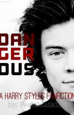"""Read """"Dangerous h.s - Dangerous (a Harry Styles fanfiction)"""" #wattpad #teen-fiction"""