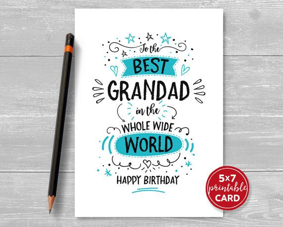 Printable Birthday Card For Grandad To The By Thelittleredcherry Birthday Cards For Brother Dad Birthday Card Birthday Card Printable