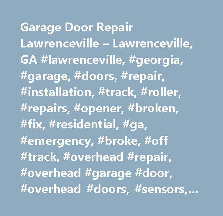 Garage Door Repair Lawrenceville U2013 Lawrenceville, GA #lawrenceville, # Georgia, #garage