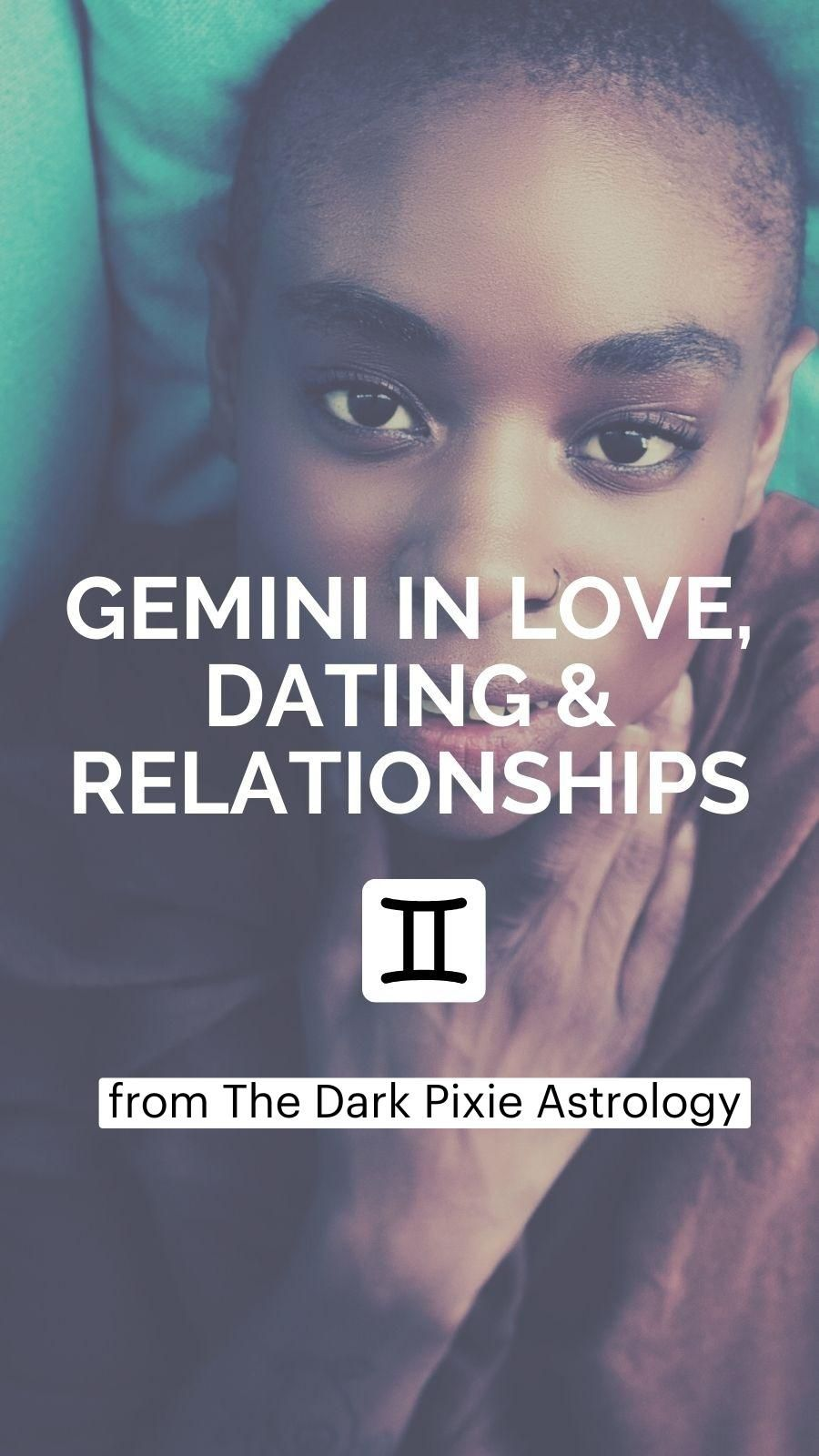 Gemini in Love, Dating & Relationships - Astrology