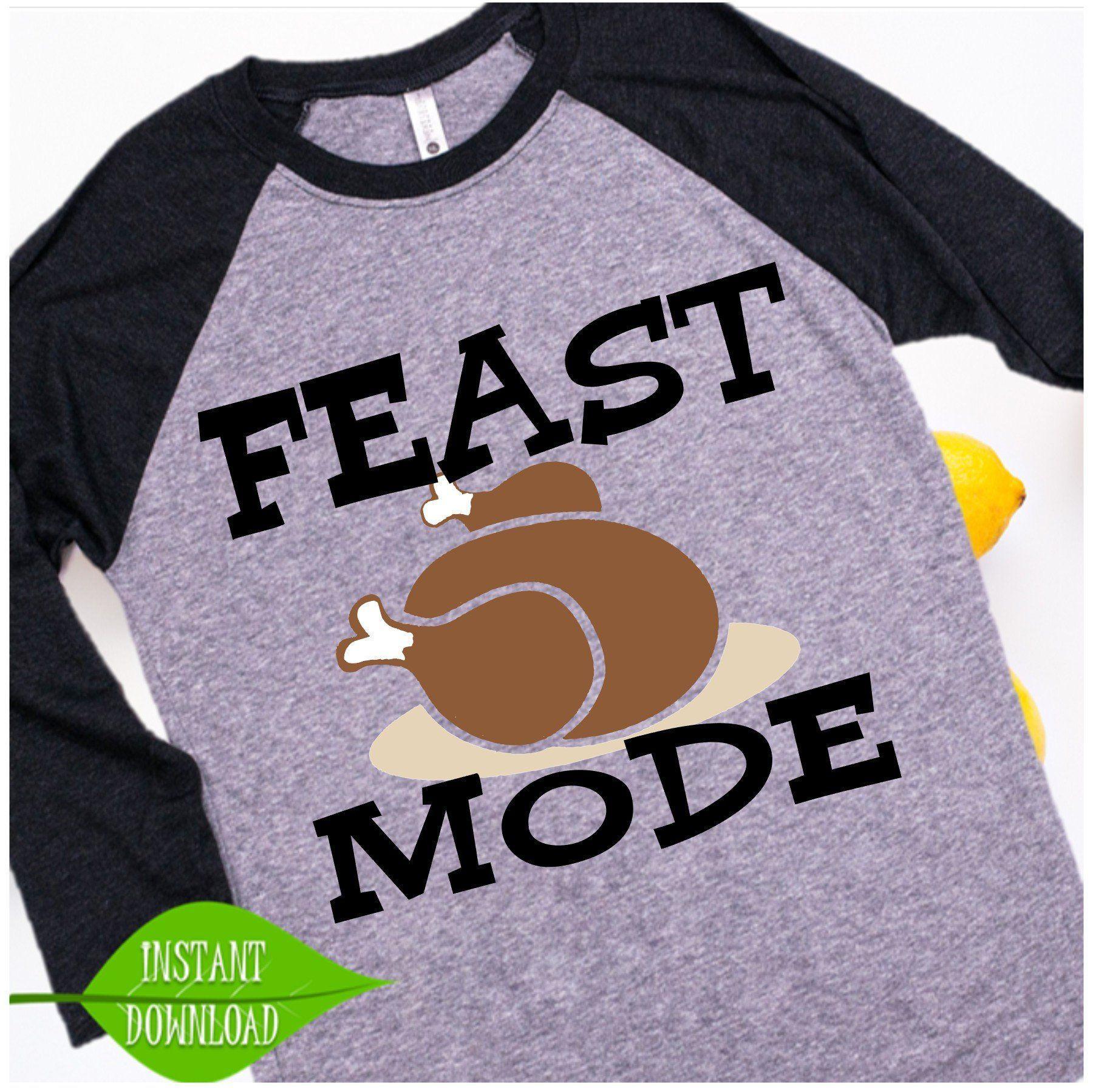 Download Feast Mode svg, boy thanksgiving tshirt, little boys ...
