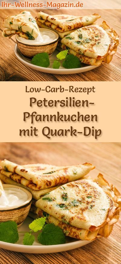 Low Carb Petersilien-Pfannkuchen mit Quark-Dip - herzhaftes Pancake-Rezept