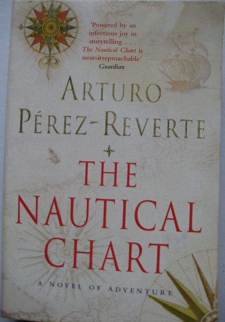 The Nautical Chart Arturo Perez Reverte Book Worth Reading How To Be Likeable Worth Reading
