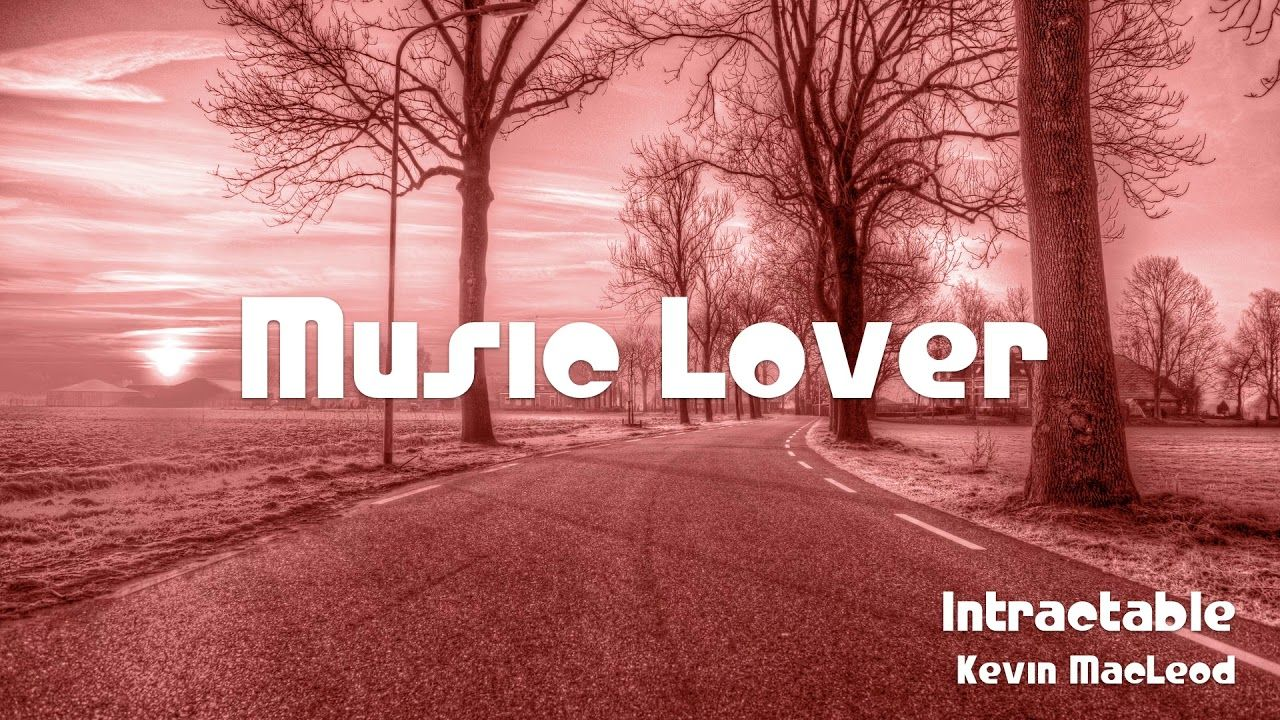 🎵 Intractable - Kevin MacLeod 🎧 No Copyright Music