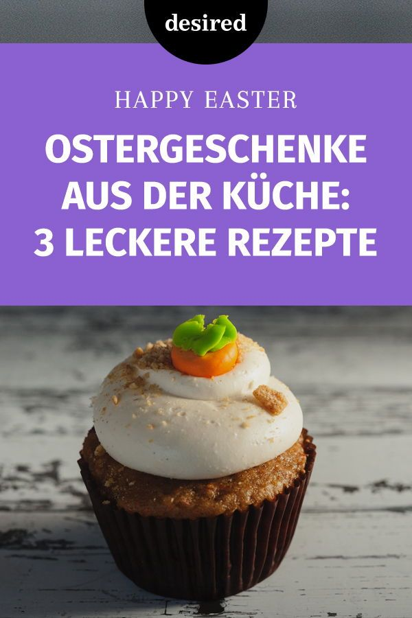 Ostergeschenke aus der Küche: 3 leckere Rezepte | Dessert ...