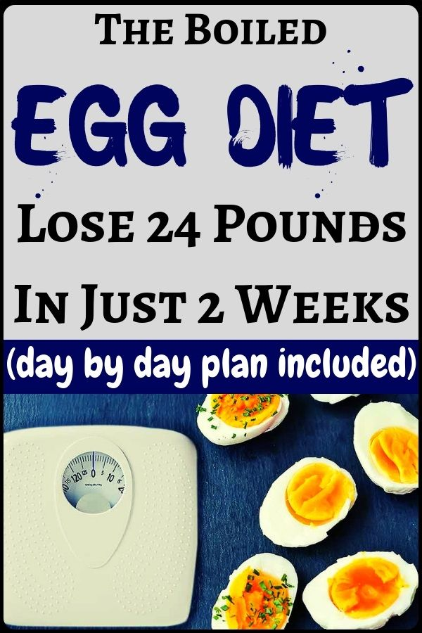 The boiled egg diet to lose weight easily: drop 24 pounds in 14 days - health and fitness...!!! #eggnutritionfacts