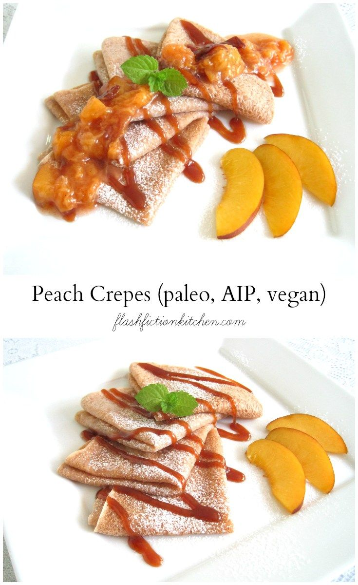 Crepes with caramel & peach sauce (paleo, AIP, vegan) from Flash ...