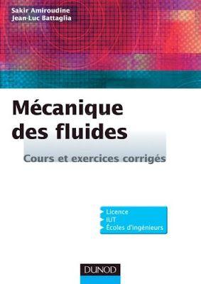 Mécanique des fluides - Cours et exercices corrigés PDF ...