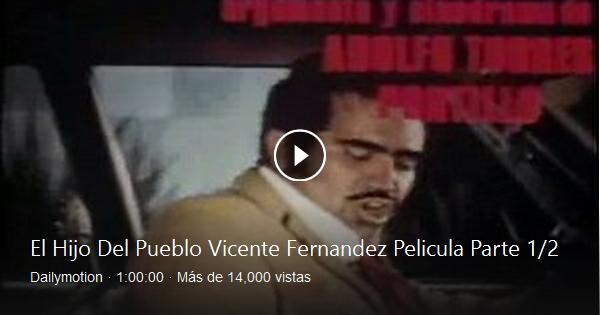 Ve El Hijo Del Pueblo Vicente Fernandez Pelicula Parte 1 2 De Lucho Rios En Dailymotion Aquí Bing Video Video Bing