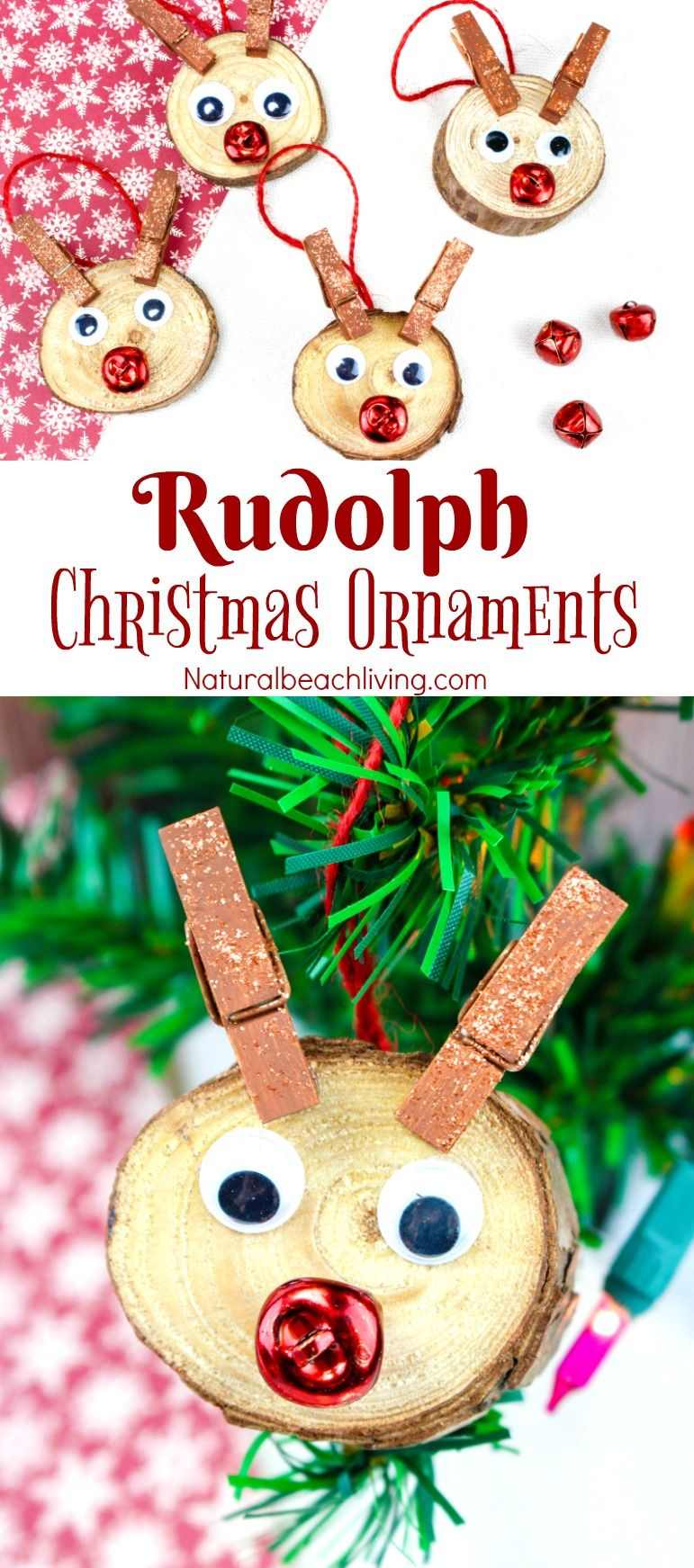 Easy To Make Rudolph Christmas Ornaments Kids Will Love Natural Beach Living Kids Christmas Ornaments Christmas Ornaments Kids Ornaments