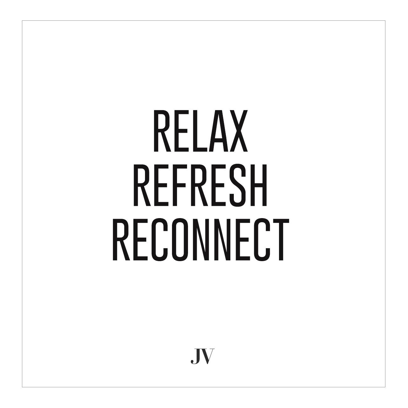 Refresh Quotes: Relax, Refresh & Reconnect