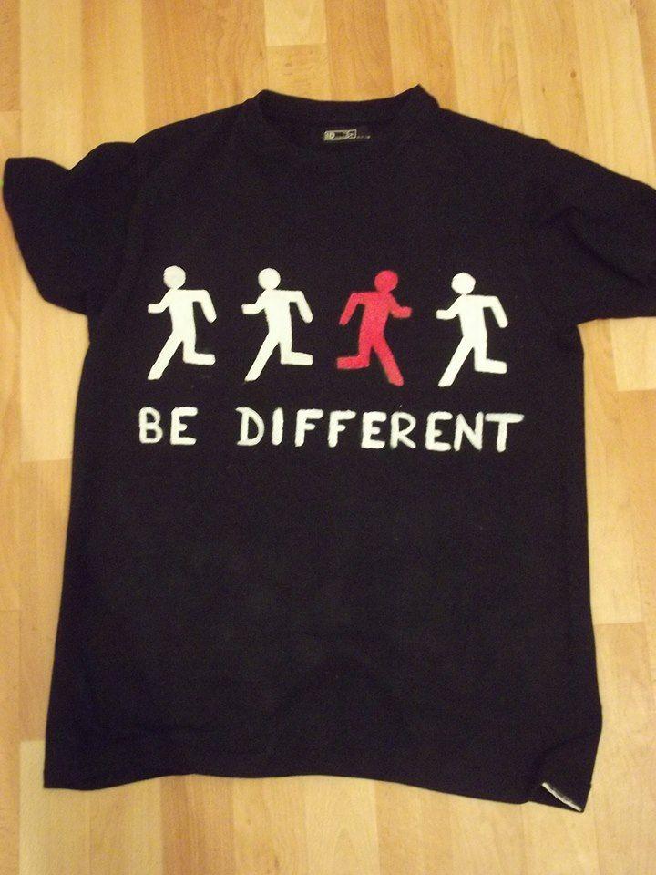tričko podporujúce ideu odlišnosti.  =)