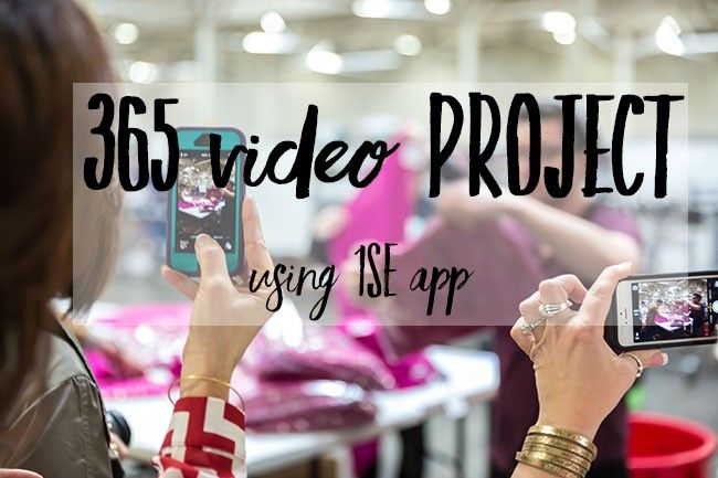 365 video project using 1SE app   Documenting Life thru video.  Details at TidyMom.net