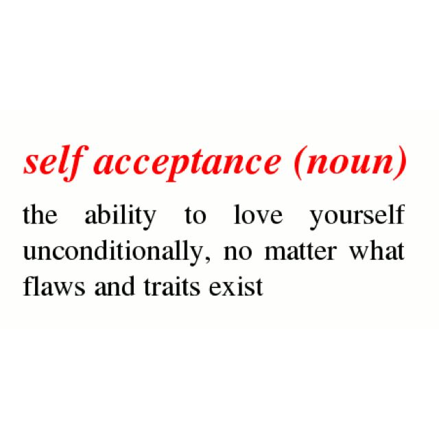 Self Acceptance Loving Yourself No Matter What Flaws And Traits