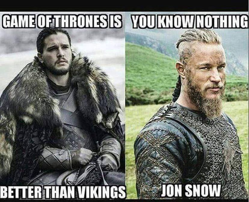 Got Or Vikings Jon Or Ragnar Vikings Funny Pictures Funny Quotes