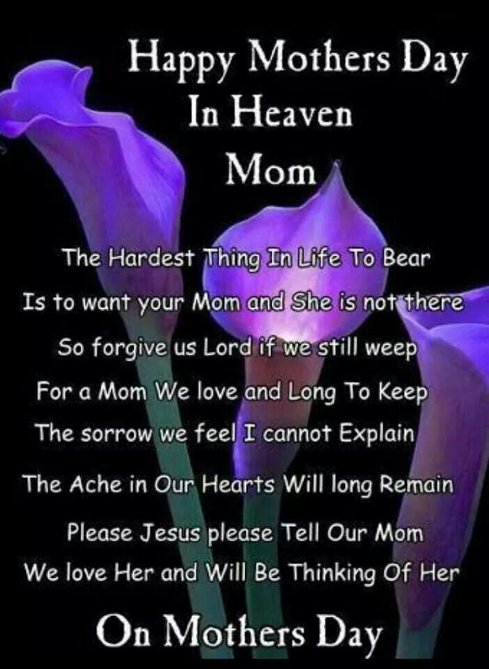 Pin By Dpclemens On Art Happy Mother Day Quotes Mom In Heaven Mother S Day In Heaven