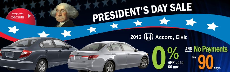 2012 President's Day Sale 0 Financing plus No Payment for