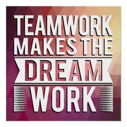 Teamwork Makes The Dream Work Work Quote Poster Office Decor Custom Cyo Diy Creative Quote Posters Work