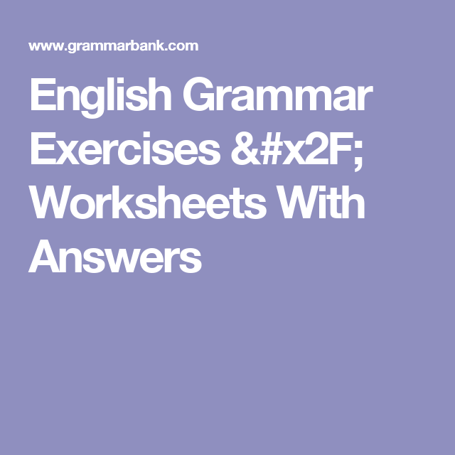 English Grammar Exercises / Worksheets With Answers | English Test ...