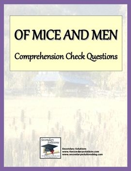 of mice and men comprehension questions Elizabeth hughes plymouth north high school  unit plan for of mice and men, driven by essential questions  what comprehension tools did you find most useful to.