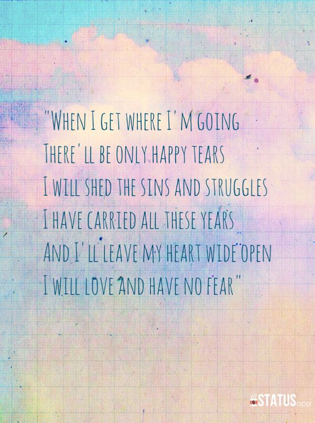 Lyric i ll be missing you lyrics : When I get where I'm going there'll be only happy tears I will ...