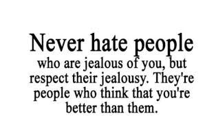 Google Image Result for http://mkalty.org/wp-content/uploads/2014/02/hate-quotes-jealousy-27276.jpg