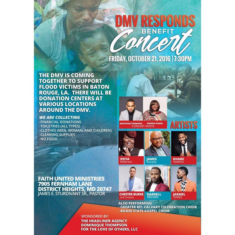 Dmv Responds Benefit Concert For The Flood Victims Of Baton Rouge La On Friday October 21 2016 At 7 30pm Ft Notkarltonbanks And With Images Gospel Choir Choir Victims