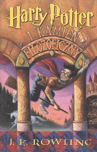 Harry Potter Tom 1 Harry Potter I Kamien Filozoficzny Rowling J K Tylko Harry Potter Book Covers Harry Potter Books The Sorcerer S Stone