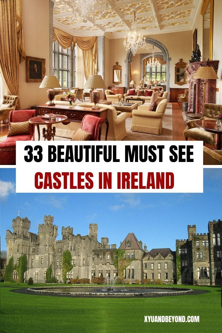 33 of the Best Castles in Ireland to stay in