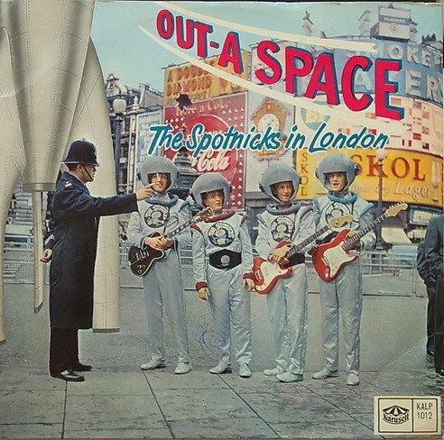 The Spotnicks – Out-A Space The Spotnicks In London