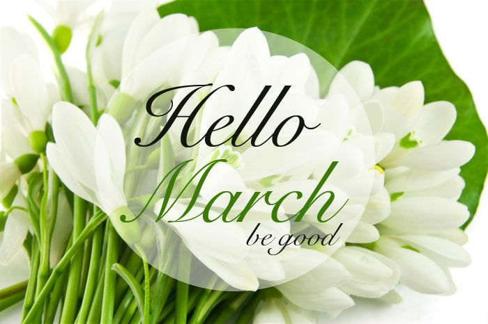 hello march - be good! :)
