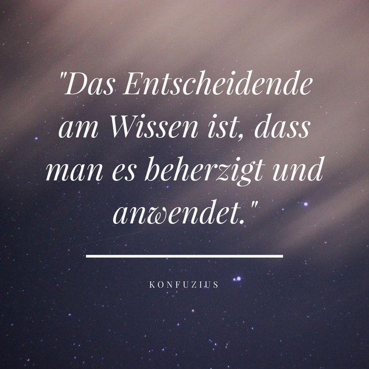 Zitate Weisheiten Aphorismen Wissen Konfuzius Spruche Zitate Spruche Zum Abitur Spruch Lehrer