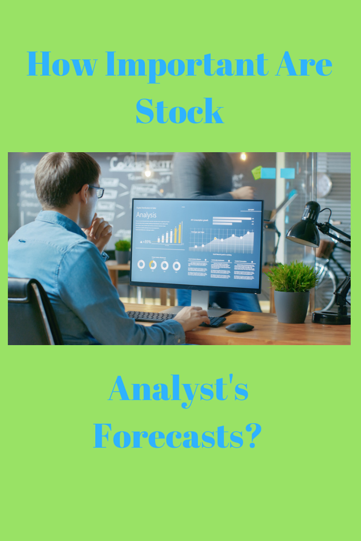 How Important Are Stock Analyst's Forecasts | Investing 101
