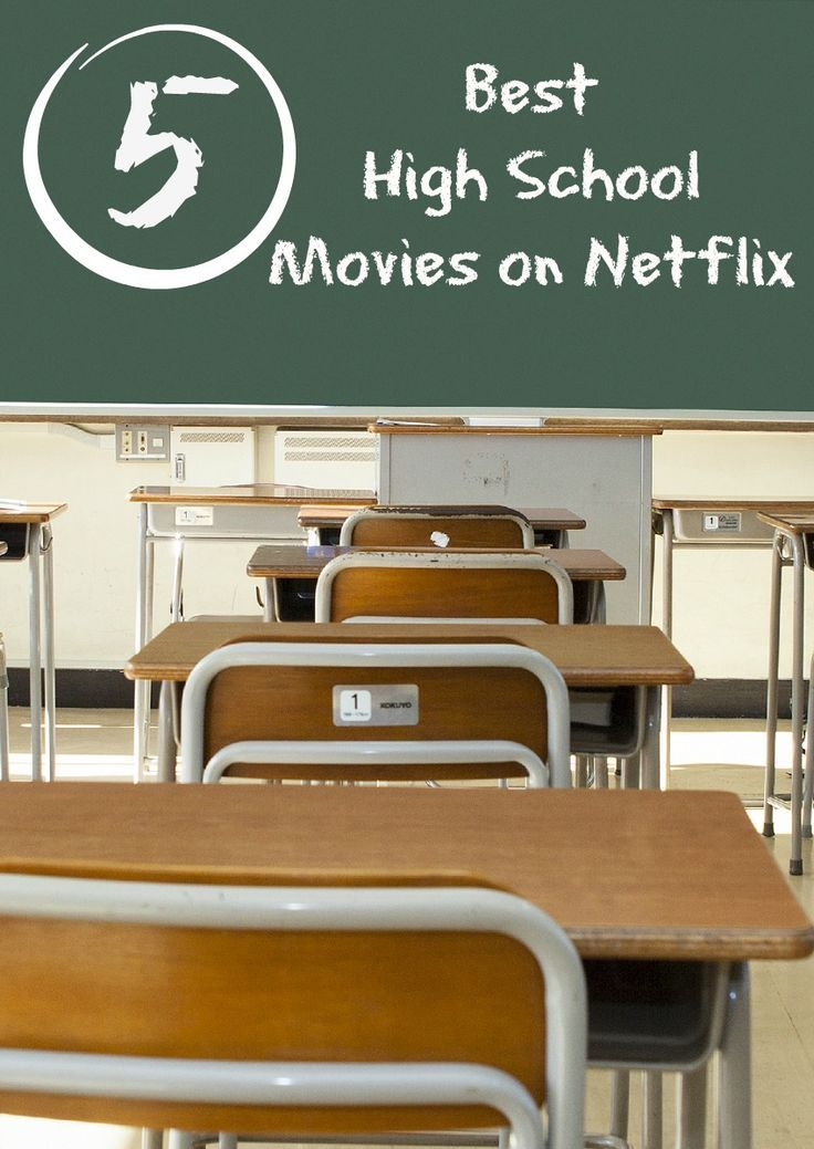 5 Best High School Movies On Netflix Movies To Watch Movies